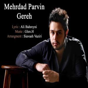 Mehrdad Parvin – Gereh