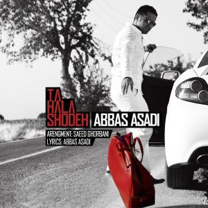 Abbas Asadi – Ta Hala Shode