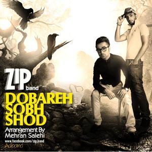Zip Band – Dobare Sob Shod
