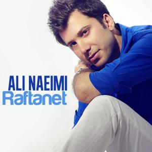 Ali Naeimi – Raftanet