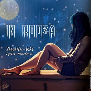 Shahin Khosroabadi – In Rooza