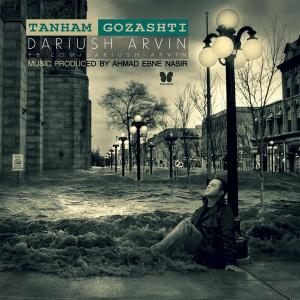 Dariush Arvin – Tanham Gozashti