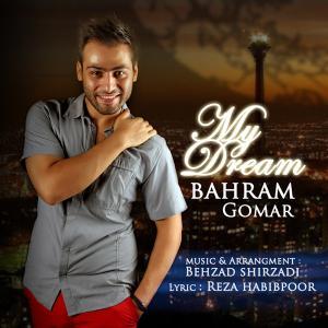 Bahram Gomar – Royaye Man