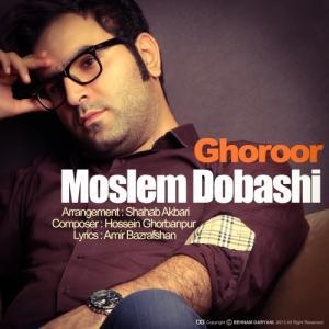 Moslem Dobashi – Ghorur