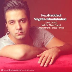 Reza Haddadi – Vaghte Khodahafezi