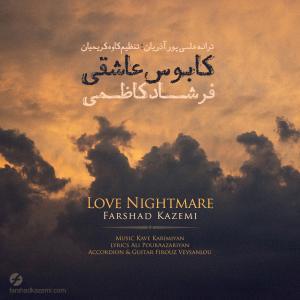 Farshad Kazemi – Kabouse Asheghi