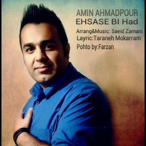 Amin Ahmadpour – Ehsase Bi Had