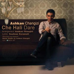 Ashkan Changizi – Che Hali Dare