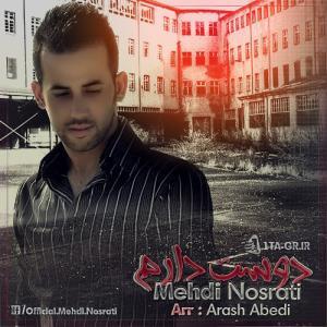 Mehdi Nosrati – Dooset Daram