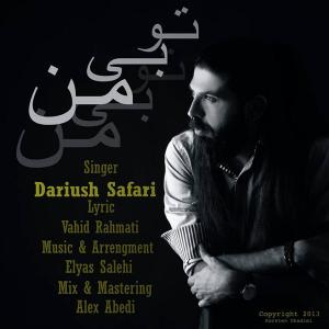 Dariush Safari – To Bi Man