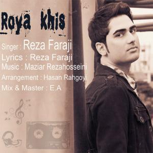 Reza Faraji – Roya Khis