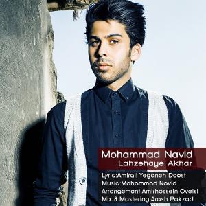 Mohammad Navid – Lahzehaye Akhar