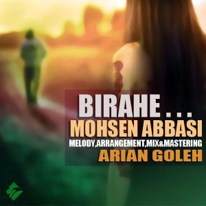 Mohsen Abbasi – Birahe