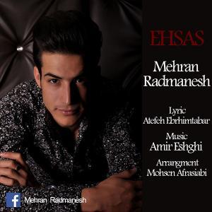 Mehran Radmanesh – Ehsas