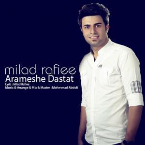 Milad Rafiei – Arameshe Dastat
