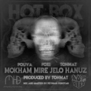Hot Box – Mokham Mire Jelo Hanoz