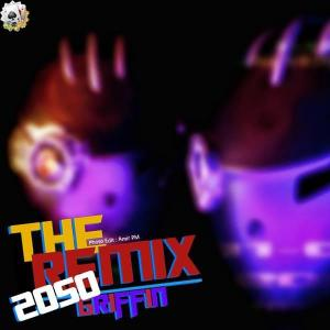 Griffin – 2050 (Remix)