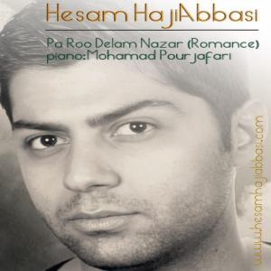 Hesam Haji Abbasi – Pa Ro Delam Nazar