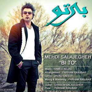 Mehdi Salajegheh – Bi To