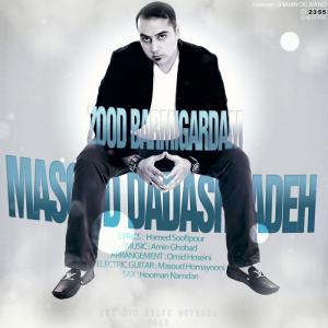Masoud Dadashzadeh – Zood Bar Migardam