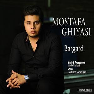 Mostafa Ghyasi – Bargard