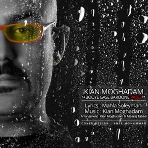 Kian Moghadam – Booye Gase Baroone Paeez