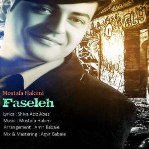 Mostafa Hakimi – Faseleh