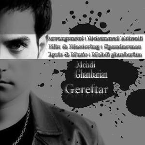 Mehdi Ghanbarian – Gereftar