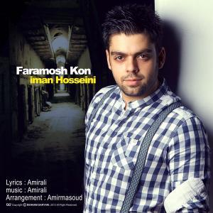 Iman Hoseini – Faramosh Kon