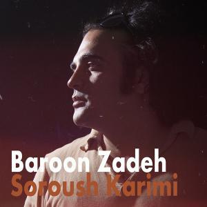 Soroush Karimi – Baroon Zadeh