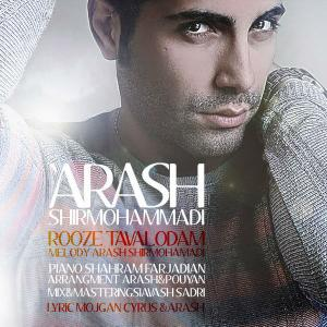 Arash Shirmohammadi – Rooze Tavalodam