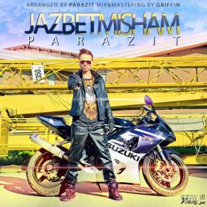 Touraj Parazit – Jazbet Misham