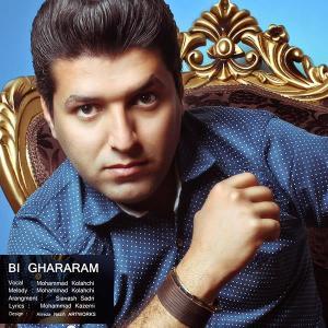 Mohammad Kolahchi – Bi Ghararam
