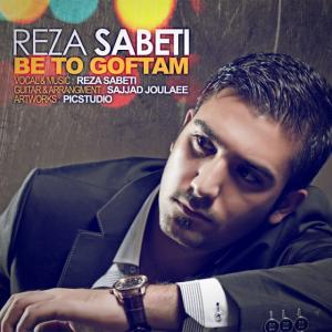 Reza Sabeti – Be To Goftam
