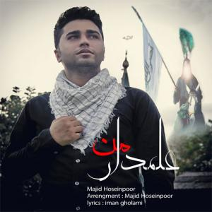 Majid Hosseinpour – Alamdare Man
