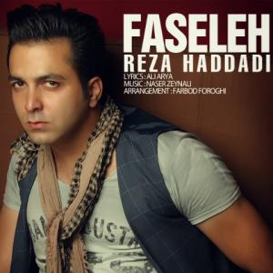Reza Haddadi – Faseleh