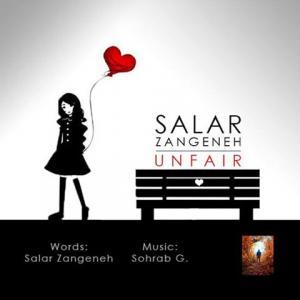 Salar Zangeneh – Unfair (Ft Sohrab G)