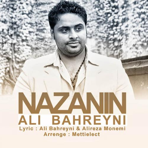 دانلود آهنگ علی بحرینی  نازنین