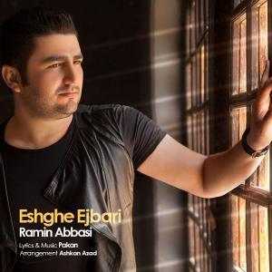 Ramin Abbasi – Eshghe Ejbari