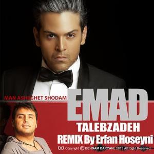Emad Talebzadeh – Asheghet Shodam Remix