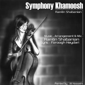 Ramtin Shabanian – Symphony Khamoosh