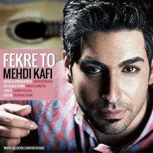 Mehdi Kafi – Fekre To