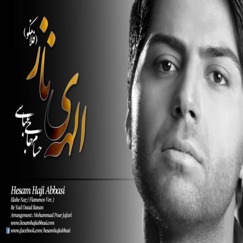 دانلود موزیک ویدیو حسام حاجی عباسی الهه ناز