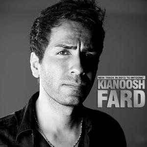 Kianoosh Fard – Ki Mitoone