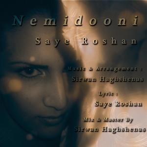 Saye Roshan – Nemidooni