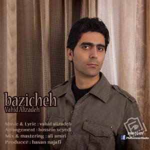 Vahid Alizadeh – Baziche