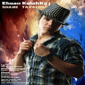 Ehsan Kolahkaj – Shabe Tavalod