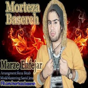 Morteza Basereh – Marze Enfejar