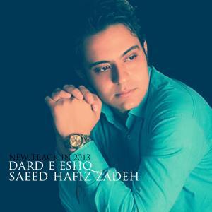 Saeed Hafiz zadeh – Dard e Eshq