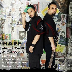 Milad & Masoud Zaeifi – Harf